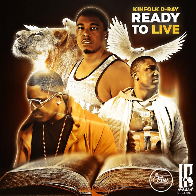 Kinfolk D-Ray – Ready to Live
